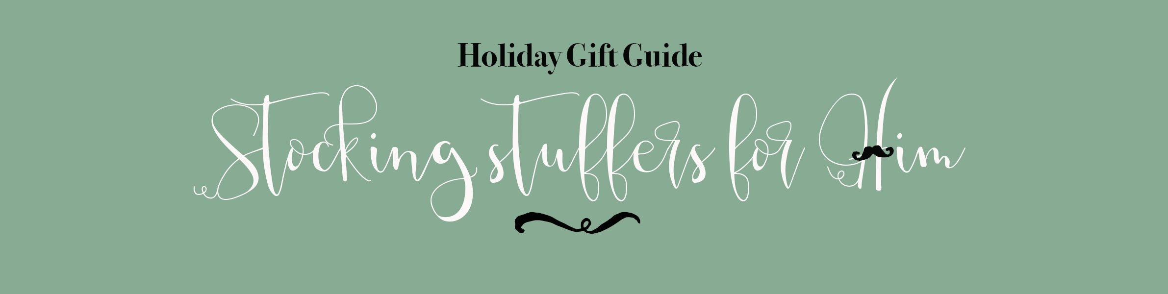 Men's Holiday Gift Guide